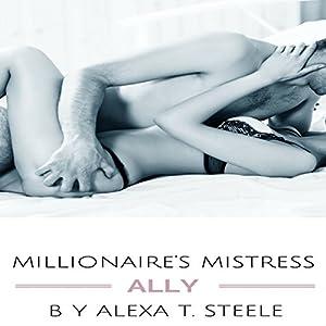 Millionaire's Mistress: Ally Audiobook