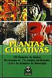 Plantas Curativas (Spanish Edition)