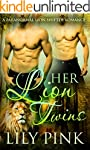 Her Lion Twins: A Paranormal Menage R...