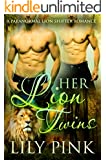 Her Lion Twins: A Paranormal Menage Romance