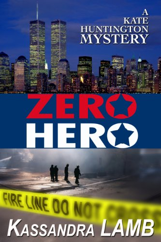 E-book - ZERO HERO, A Kate Huntington Mystery (#6) by Kassandra Lamb