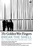 BREAK THE SHELL-VOL.1 THREE DOGS WILD DESI...[DVD]