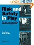 Risk and Safety in Play: The law and...
