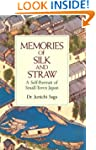 Memories of Silk and Straw: A Self-Po...