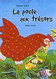 echange, troc Françoise Chabot - La poule aux trésors