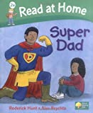Roderick Hunt Read at Home: More Level 2A: Super Dad (Read at Home Level 2a)