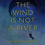 img - for The Wind is Not a River book / textbook / text book