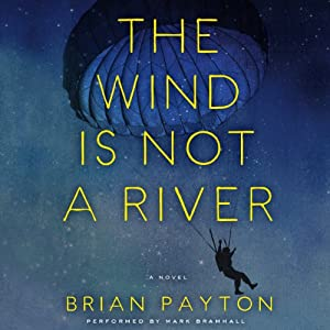 The Wind is Not a River Audiobook