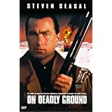 On Deadly Ground (Widescreen/Full Screen)by Steven Seagal