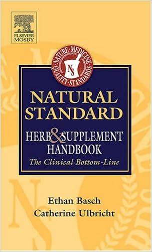 Natural Standard Herb and Supplement Handbook: The Clinical Bottom Line written by Ethan M. Basch