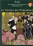 """Afficher """"Les Aventures extraordinaires d'Adèle Blanc-Sec n° 8 Le Mystère des profondeurs"""""""