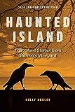 Haunted Island: True Ghost Stories from Marthas Vineyard
