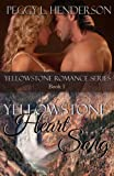 img - for Yellowstone Heart Song (Yellowstone Romance Series Book 1) book / textbook / text book