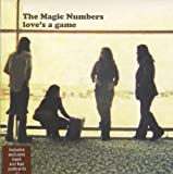 The Magic Numbers Love's a Game [7