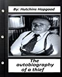 img - for Autobiography of a Thief. By: Hutchins Hapgood (Classics SPECIAL) book / textbook / text book