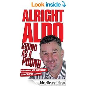 Alright Aldo - Sound as a Pound