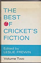 THE BEST OF CRICKET'S FICTION VOLUME TWO by…
