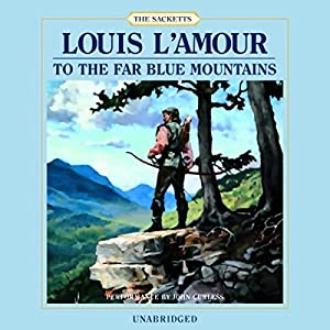 To the Far Blue Mountains Audiobook