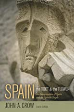Spain: The root and the flower : a history of the civilization of Spain and of the Spanish people