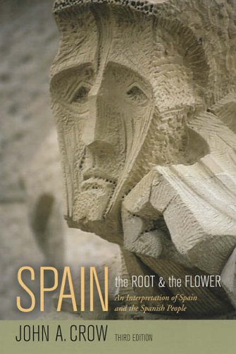 Spain: The Root and the Flower: An Interpretation of Spain and the Spanish People, Third edition