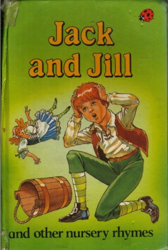 Jack and Jill and Other Nursery Rhymes From Ladybird Books Ltd