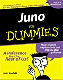Juno for Dummies (For Dummies (Computer/Tech)) (0764508628) by Kaufeld, John