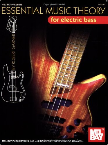 Mel Bay Presents Essential Music Theory For Electric Bass
