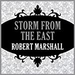 Storm from the East | Robert Marshall