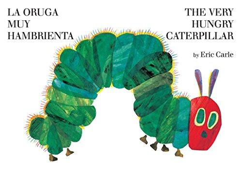 The Very Hungry Caterpilar/La Oruga Muy Hambrienta (World of Eric Carle)