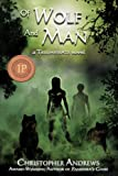 Of Wolf and Man (Triumvirate)