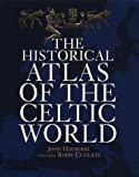 Atlas of the Celtic World (0500051097) by Haywood, John