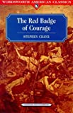 The Red Badge of Courage (Wordsworth Classics)