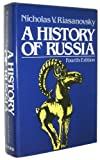 A History of Russia, 4th Edtion (0195033612) by Nicholas Valentine Riasanovsky