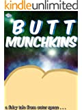 The Butt Munchkins (Fairy Tales From Outer Space)