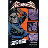 Nightwing Vol. 4: A Darker Shade of Justice ~ Chuck Dixon