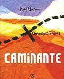 echange, troc Katell Chantreau - Caminante : Chroniques andines, édition bilingue français-breton