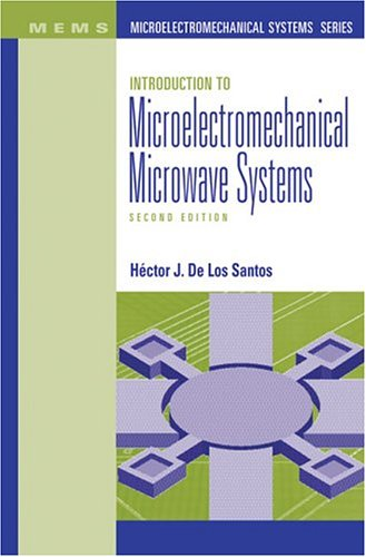 Introduction to Microelectromechanical Microwave Systems, Second Edition