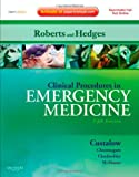 img - for Clinical Procedures in Emergency Medicine: Expert Consult - Online and Print, 5e (Roberts, Clinical Procedures in Emergency Medicine) book / textbook / text book