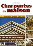 echange, troc Wagner John - Charpentes de Maison