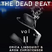 The Dead Beat, Volume 2 | Aron Christensen, Erica Lindquist