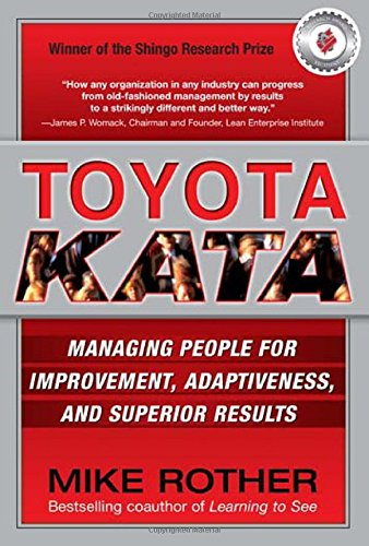 toyota-kata-managing-people-for-continuous-improvement-and-superior-results
