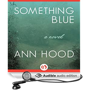 Something Blue: A Novel (Unabridged)