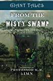 img - for Giant Tales From the Misty Swamp (Giant Tales 3-Minute Stories) (Volume 2) book / textbook / text book
