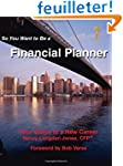 So You Want to Be a Financial Planner...