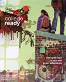 College Ready: Making the Most of Your Next Great Adventure (LifeReady) (1602003033) by John Bryson