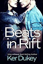 The Beats In Rift (The Bad Blood series)
