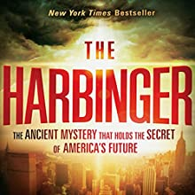The Harbinger: The Ancient Mystery that Holds the Secret to America's Future (       UNABRIDGED) by Jonathan Cahn Narrated by Jonathan Cahn