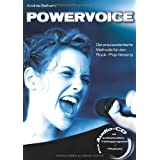 "Powervoice. Mit CD: Die praxisorientierte Methode f�r den Rock-/Pop-Gesangvon ""Andr�s Balhorn"""