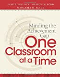 img - for Minding the Achievement Gap One Classroom at a Time book / textbook / text book