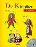 Die Klassiker - Der Struwwelpeter, Max und Moritz und die Struwwelliese mit Hör - CD